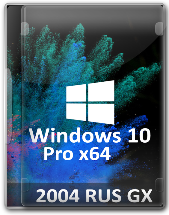 Windows 10 Pro 2004 GX x64 rus без слежки